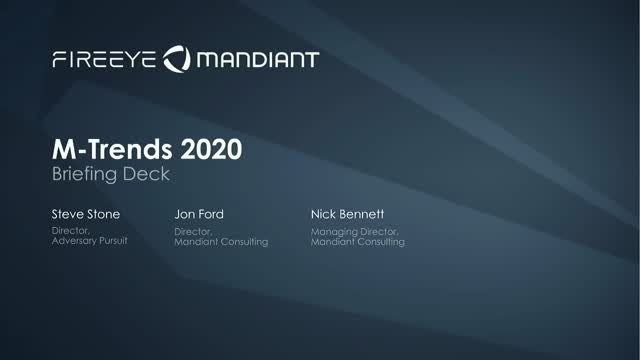 M-Trends 2020: Insights into Today's Cyber Attacks