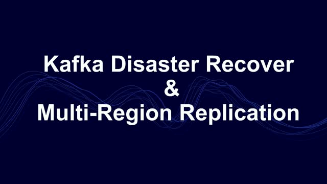 Disaster Recovery for Your Kafka Clusters