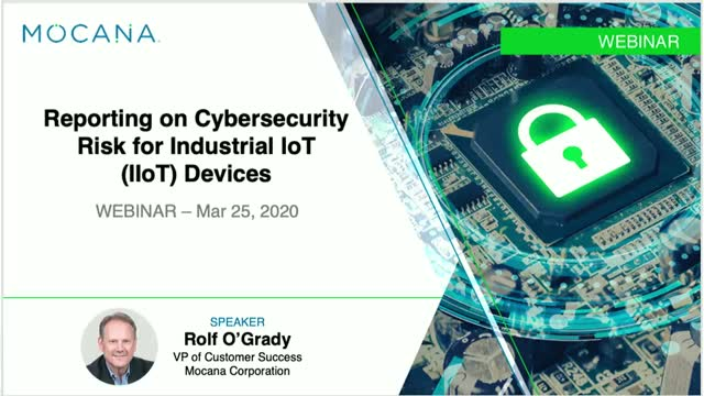 Reporting on Cybersecurity Risk for Industrial IoT (IIoT) Devices