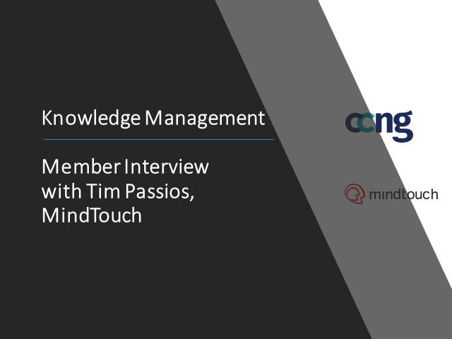 Knowledge Management: Member Interview with Tim Passios, MindTouch