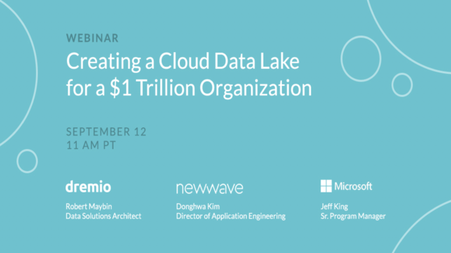 Creating a cloud data lake for a $1 trillion organization