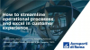 How to Streamline Operational Processes and Excel in Customer Experience