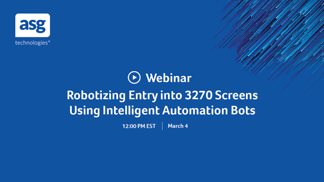 Robotizing Entry into 3270 Screens Using Intelligent Automation Bots