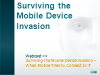 Surviving the Mobile Device Invasion – When Mobile Tries to Connect to IT