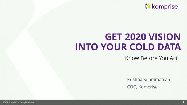 Get 2020 Vision Into Your Cold Data: Know Before You Act