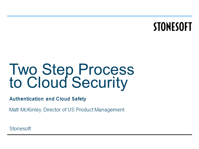 Two Step Process to Cloud Security
