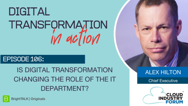 Is Digital Transformation Changing the Role of the IT Department?