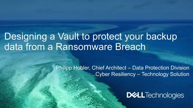 Designing a Vault to protect your backup data from a possible ransomware breach