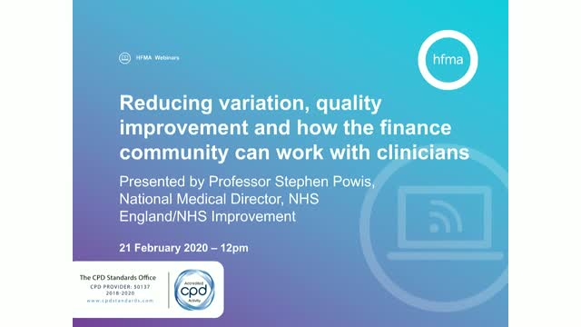 Reducing variation, quality improvement & bringing finance & clinicians together