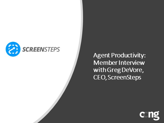 Agent Productivity: Member Interview with Greg DeVore, ScreenSteps