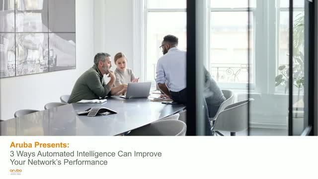 3 Ways Automated Intelligence Can Improve Your Network's Performance