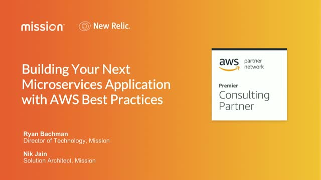 Building Your Next Microservices Application with AWS Best Practices
