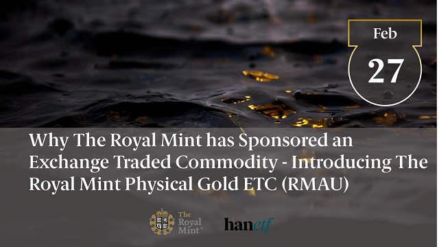 Why The Royal Mint has Sponsored an Exchange Traded Commodity   Introducing RMAU