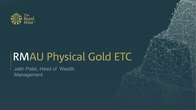 Introducing The Royal Mint Physical Gold Exchange Traded Commodity (RMAU)