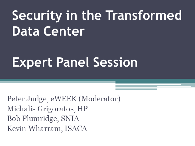 Security in the Transformed Data Center - Expert Panel Session