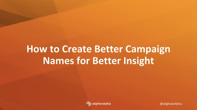 Marketing Analytics: How to Create Better Campaign Names for Better Insight