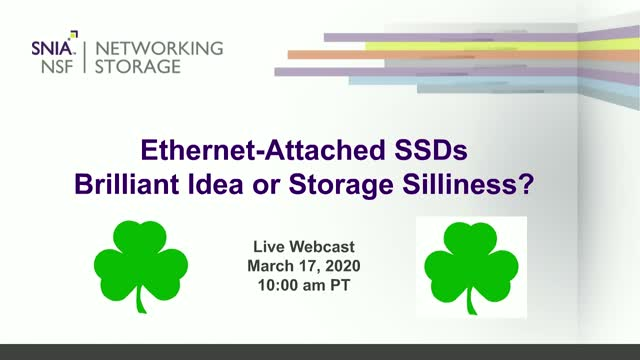Ethernet-attached SSDs—Brilliant Idea or Storage Silliness?