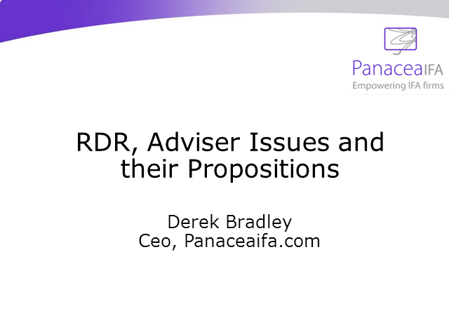 Adviser Issues, RDR and Their Propositions