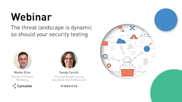 The Threat Landscape is Dynamic – So Should Your Security Testing