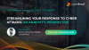 Streamlining Your Response to Cyber Attacks – An Analyst's Perspective