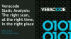 Veracode Static Analysis: The Right Scan, at the Right Time