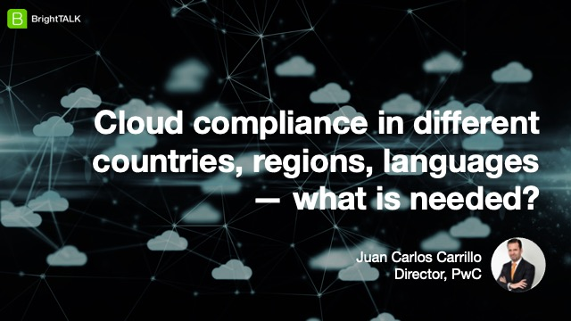 Cloud compliance in different countries, regions, languages — what is needed?