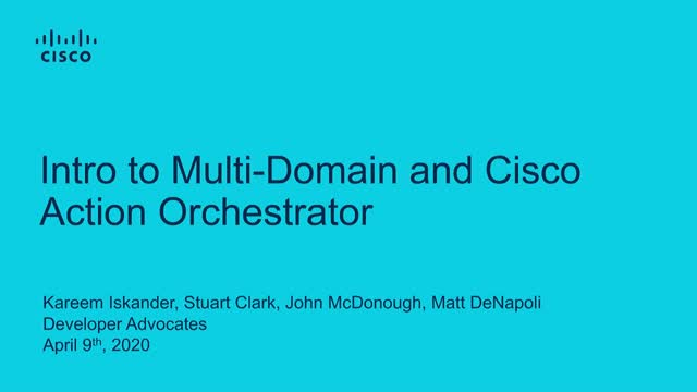 Intro to Multi-Domain and Cisco Action Orchestrator