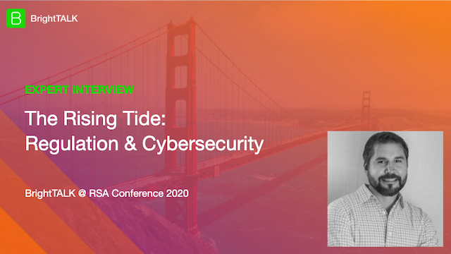 The Rising Tide: Regulation and Cybersecurity