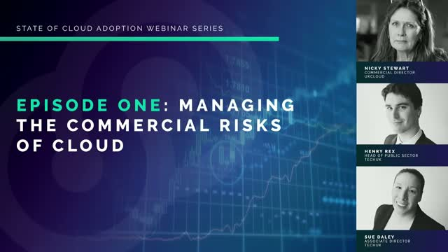 Episode 1: Managing the commercial risks of cloud
