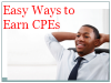 Easy Ways to Earn CPEs