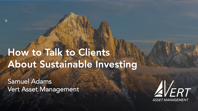 How to Talk to Clients About Sustainable Investing