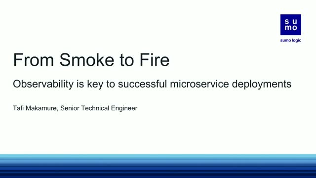 From Smoke to Fire: Observability is Key to Successful Microservice Deployments