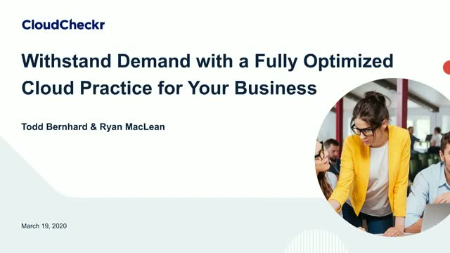 Withstand Demand with a Fully Optimized Cloud Practice for Your Business
