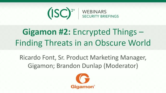 Gigamon #2: Encrypted Things – Finding Threats in an Obscure World