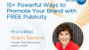 15+ Powerful Ways to Promote Your Brand With FREE Publicity
