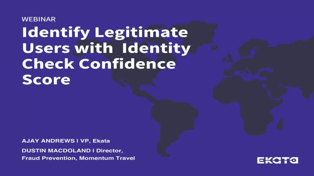 How-to identify legitimate users: A guide to the Identity Check Confidence Score