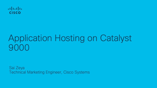 Application Hosting on Catalyst 9000
