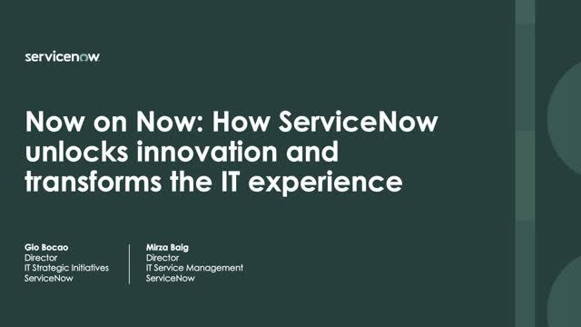 How ServiceNow unlocks innovation and transforms the IT experience