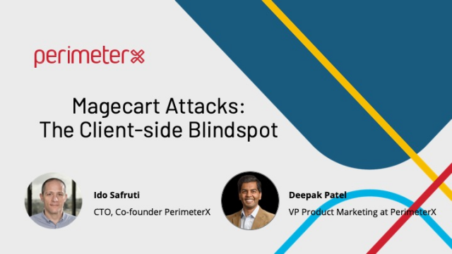 Magecart Attacks: The Client-Side Blindspot