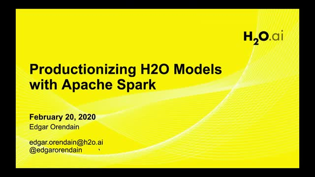 Introduction to Sparkling Water: Productionalizing H2O Models with Apache Spark