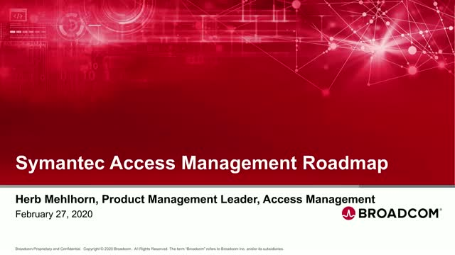 Symantec Access Management Product Roadmap