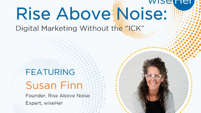 "Rise Above Noise: Digital Marketing Without the ""ICK"""