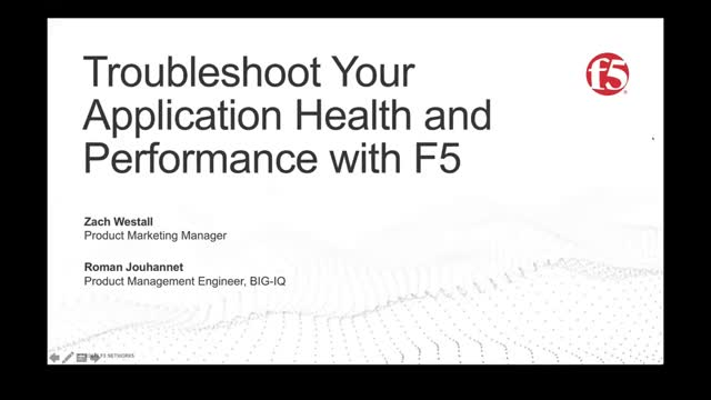Troubleshoot Your Application Health and Performance with F5