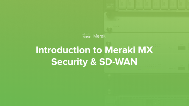 Cloud-Managed IT - Combined Security & SD-WAN (Part 3)