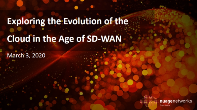 Exploring the Evolution of the Cloud in the Age of SD-WAN