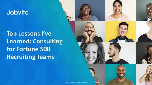 Top Lessons Learned: Consulting for Fortune 500 Recruiting Orgs