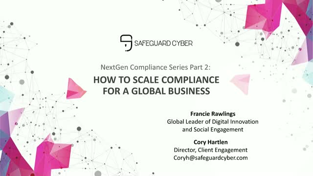 NextGen Compliance Series Part 2: How to Scale Compliance for Global Business