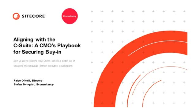Align your c-suite: A CMO's playbook for securing buy-in