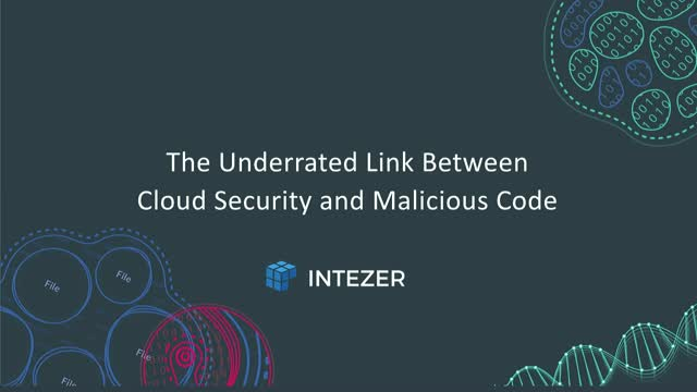 The Underrated Link Between Malicious Code & Cloud Security