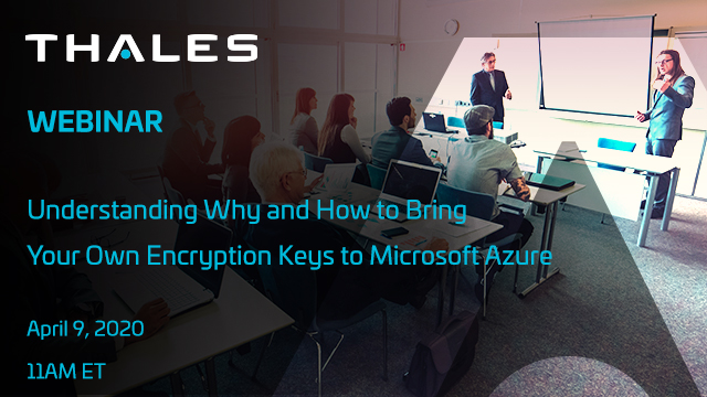 Understanding Why and How to Bring Your Own Encryption Keys to Microsoft Azure